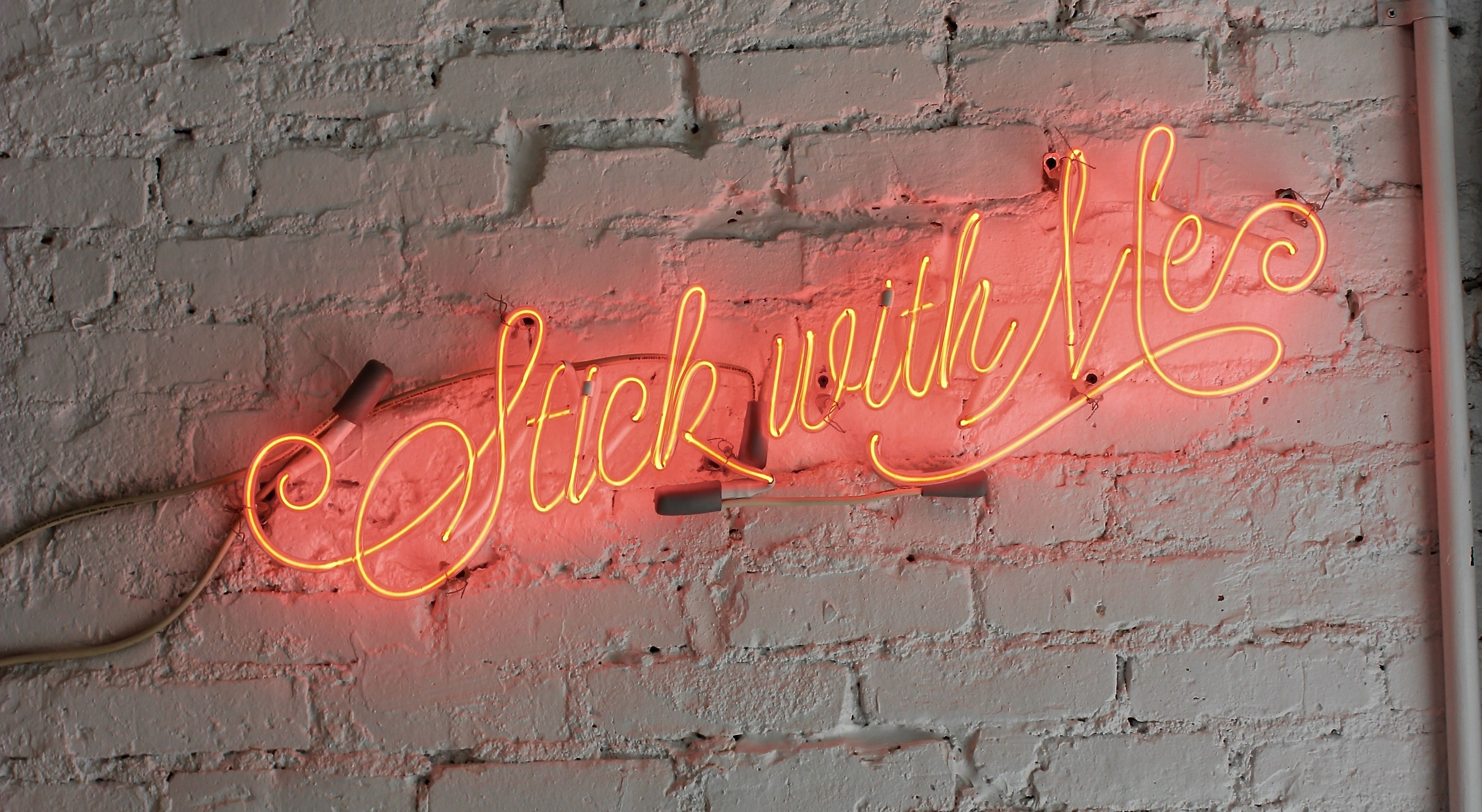 stick with me sayings led lights on the wall