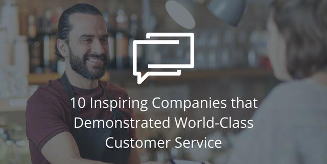 inspiring customer service companies