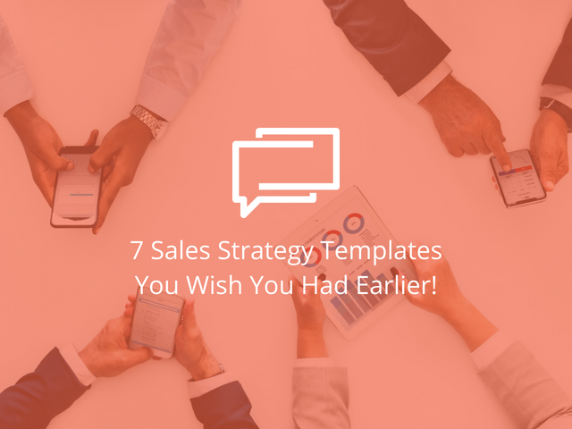 7 sales strategy templates you wish you had earlier woveon